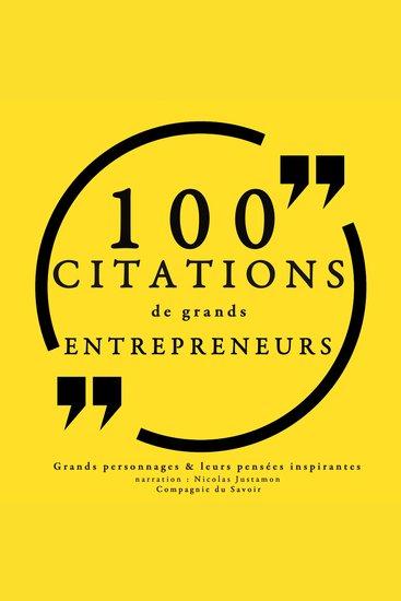 100 citations de grands entrepreneurs - Collection 100 citations - cover