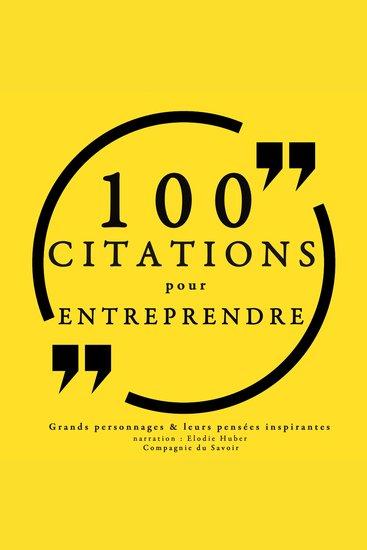 100 citations pour entreprendre - Collection 100 citations - cover