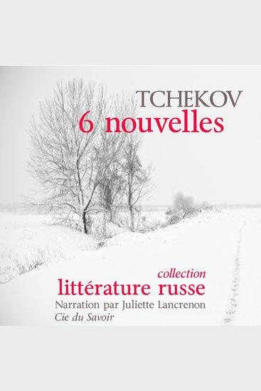 6 Nouvelles de Tchekov - Chefs d'œuvre de littérature russe - cover