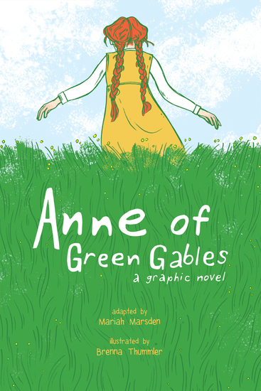 Anne of Green Gables - A Graphic Novel - cover