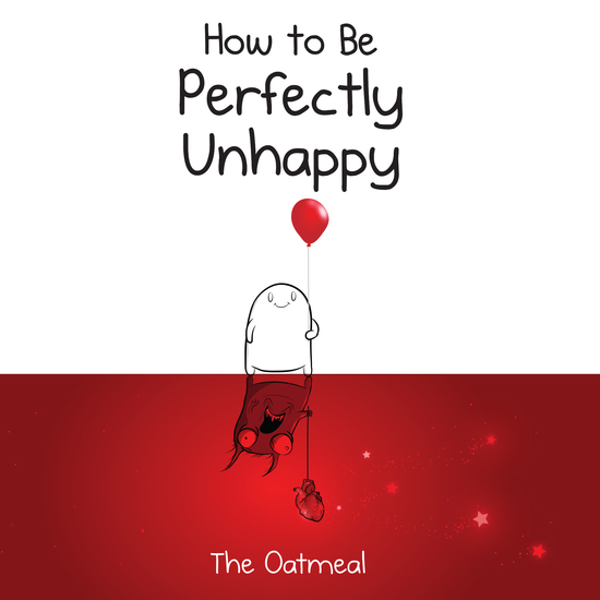 How to Be Perfectly Unhappy - cover