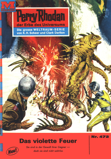 "Perry Rhodan 472: Das violette Feuer - Perry Rhodan-Zyklus ""Die Cappins"" - cover"