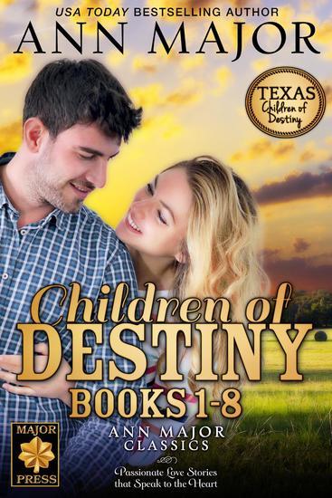 Children of Destiny Books 1-8 - Texas: Children of Destiny - cover