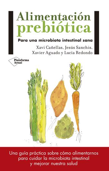 Alimentación prebiótica - Para una microbiota intestinal sana - cover