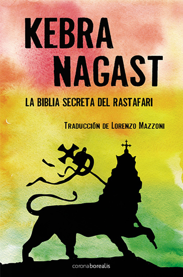 Kebra Nagast - La Biblia secreta del Rastafari - cover