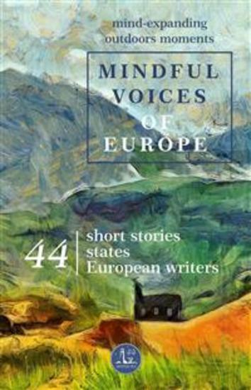 Mindful Voices of Europe - Mind-expanding outdoors moments - cover