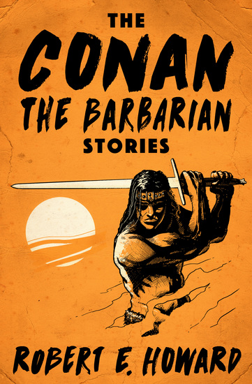 The Conan the Barbarian Stories - cover