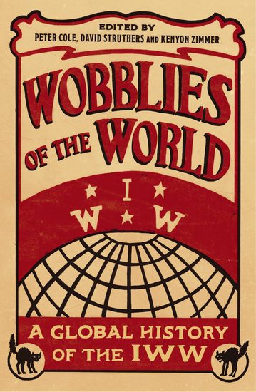 Wobblies of the World - A Global History of the IWW - cover