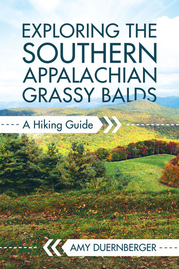 Exploring the Southern Appalachian Grassy Balds - A Hiking Guide - cover