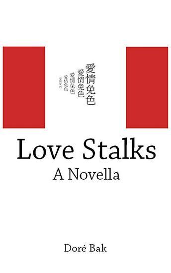 Love Stalks - A Novella - cover