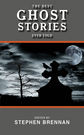 The Best Ghost Stories Ever Told - cover