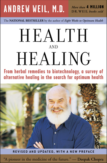 Health and Healing - The Philosophy of Integrative Medicine and Optimum Health - cover