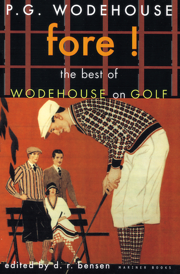 Fore! - The Best of Wodehouse on Golf - cover