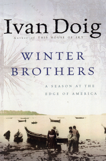 Winter Brothers - A Season at the Edge of America - cover