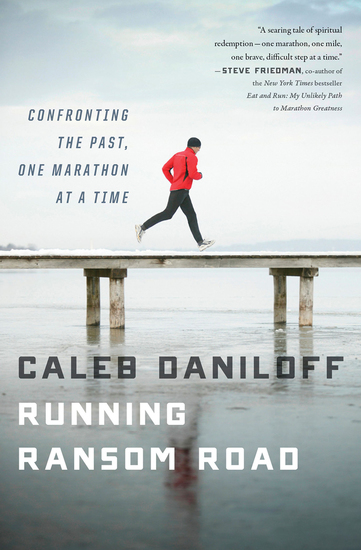 Running Ransom Road - Confronting the Past One Marathon at a Time - cover