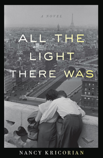 All the Light There Was - A Novel - cover