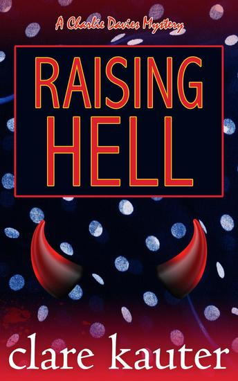 Raising Hell - The Charlie Davies Mysteries #8 - cover