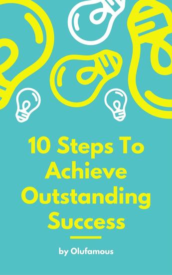 10 Steps To Achieve Outstanding Success - cover