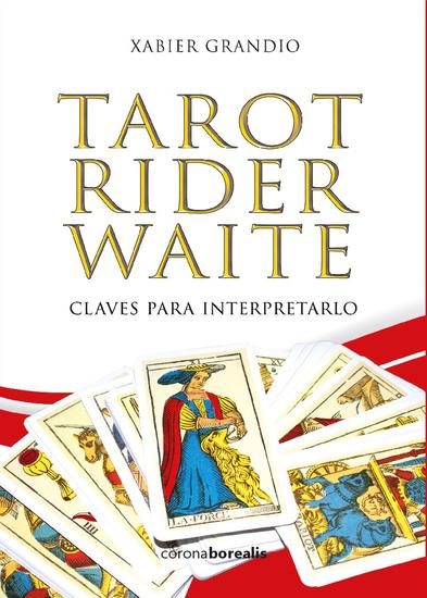 Tarot Rider Waite - Claves para interpretarlo - cover