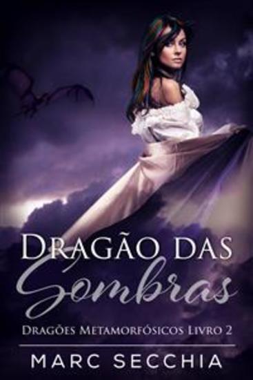 Dragão Das Sombras - Dragões Metamorfósicos Livro 2 - cover