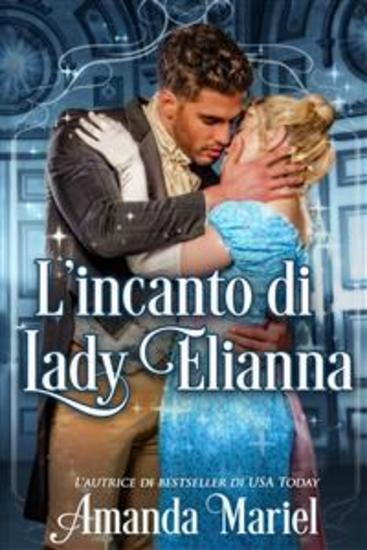 L'incanto Di Lady Elianna - cover