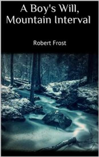 A Boy's Will Mountain Interval - cover