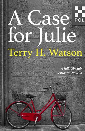 A Case for Julie - A Julie Sinclair Investigates Novella - cover