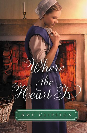Where the Heart Is - An Amish Sweethearts Novella - cover
