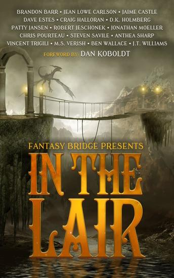 In the Lair: A Fantasy Bridge Anthology - cover