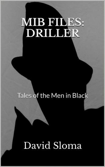 Mib Files: Driller - Tales Of The Men In Black - MIB Files - Tales of the Men In Black #8 - cover