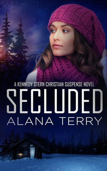 Secluded - A Kennedy Stern Christian Suspense Novel #8 - cover