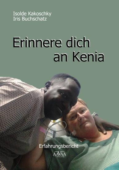 Erinnere dich an Kenia - Erfahrungsbericht - cover