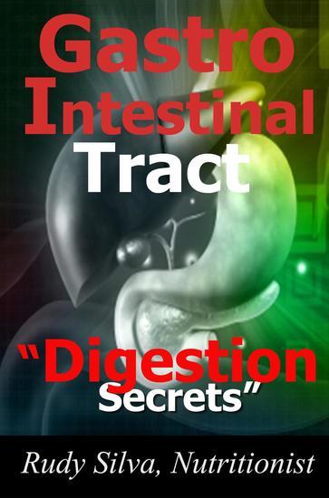 Gastrointestinal Digestion Secrets Revealed Part I - cover