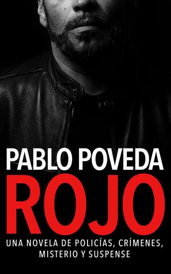 Rojo: Una novela de policías crímenes misterio y suspense - Detectives novela negra #1 - cover