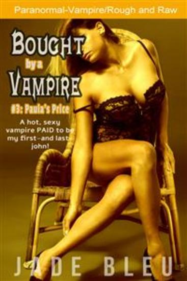 Bought by a Vampire #3: Paula's Price - cover