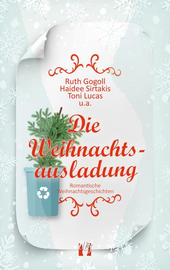 Die Weihnachtsausladung - Romantische Weihnachtsgeschichten - cover