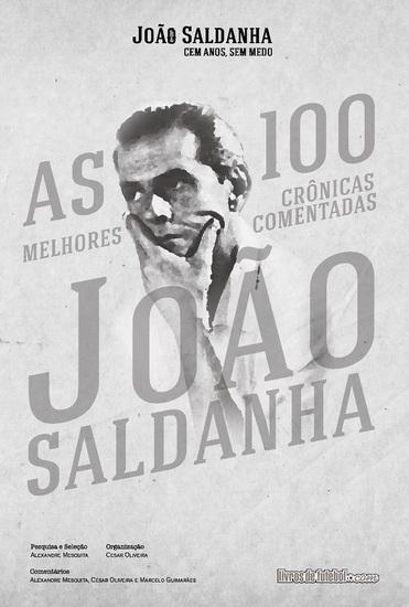 As 100 melhores crônicas comentadas de João Saldanha - cover