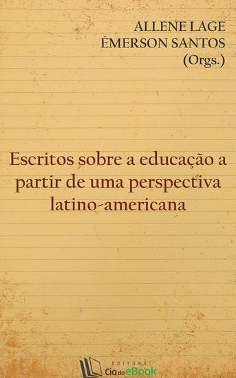 Escritos sobre a educação a partir de uma perspectiva latino-americana - cover