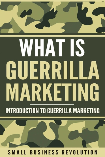 Whаt iѕ Guеrrillа Mаrkеting - Introduction to Guerrilla Marketing - cover