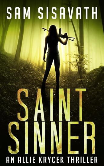 Saint Sinner - Allie Krycek Thrillers #2 - cover