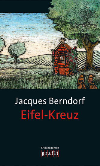 Eifel-Kreuz - Der 13 Siggi-Baumeister-Krimi - cover