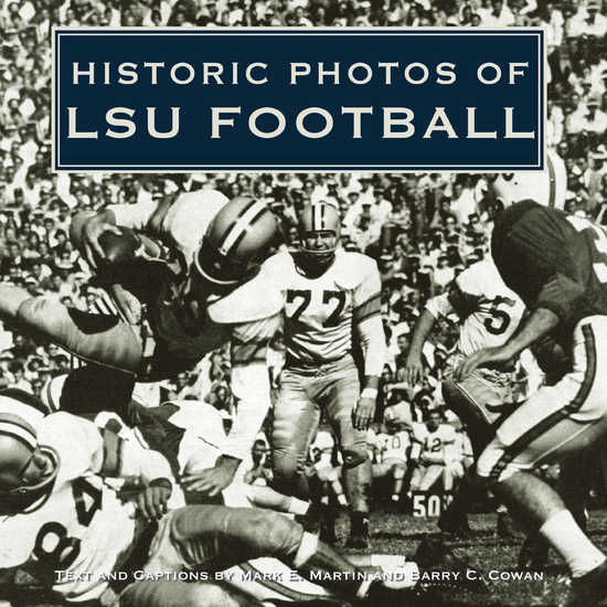 Historic Photos of LSU Football - cover