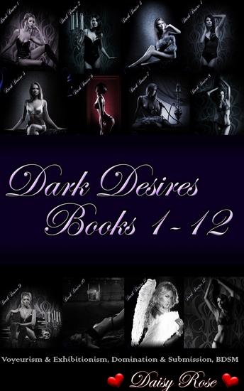 "Dark Desires 1 - 12 - Book 1 - 12 of ""Dark Desires"" - cover"