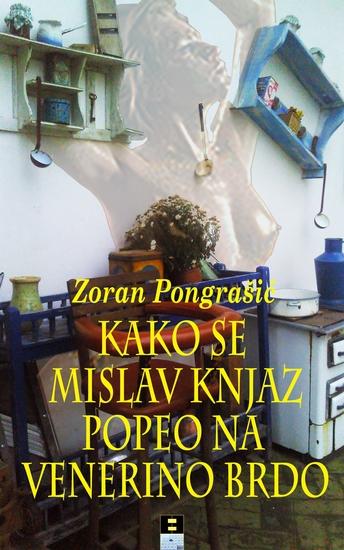Kako se Mislav Knjaz popeo na venerino brdo - cover