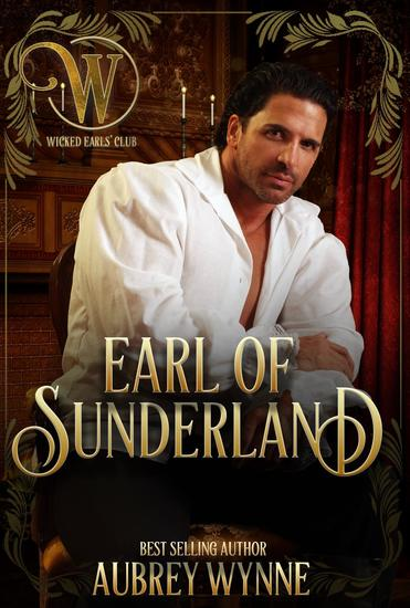 The Earl of Sunderland - The Wicked Earls' Club - cover