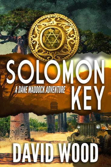 Solomon Key- A Dane Madock Adventure - Dane Maddock Adventures #10 - cover
