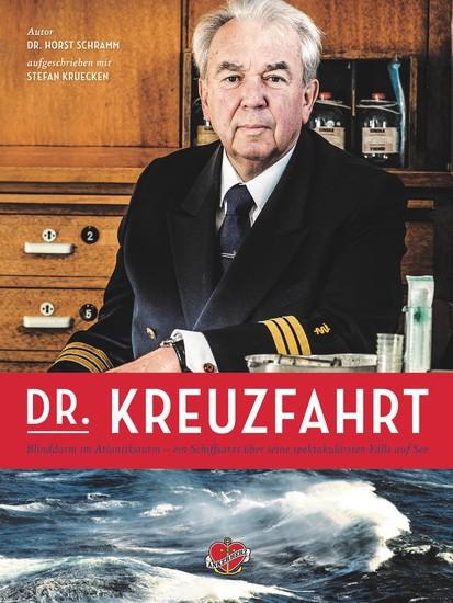 Dr Kreuzfahrt - Mit Blinddarm im Atlantiksturm – die spektakulären Fälle von Schiffsarzt Dr Schramm - cover