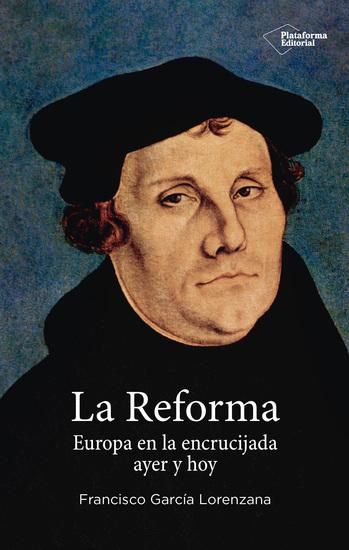 La reforma - Europa en la encrucijada ayer y hoy - cover