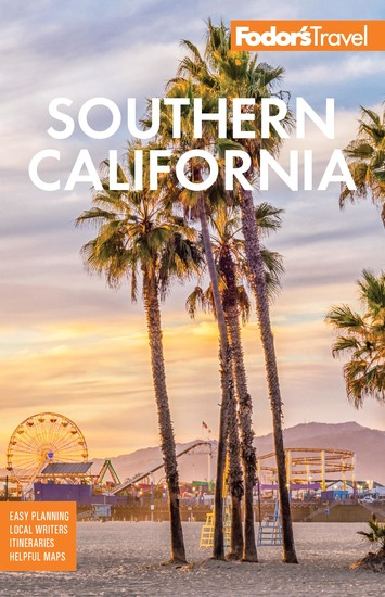 Fodor's Southern California - with Los Angeles San Diego the Central Coast & the Best Road Trips - cover