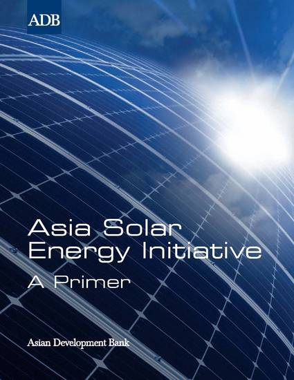 Asia Solar Energy Initiative - A Primer - cover